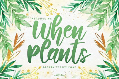 When Plants | Beauty Script Font